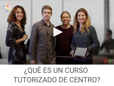 ¿Qué es un curso tutorizado de centro?